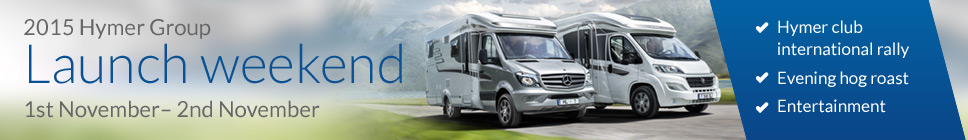 Hymer Group Launch Weekend: 1st - 2nd November